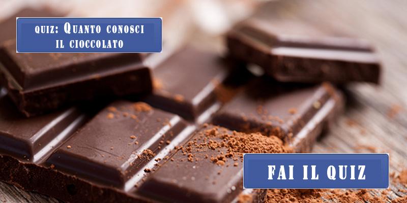 quanto conosci il cioccolato