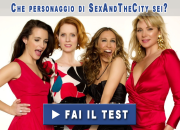 Che personaggio di Sex And The City sei?