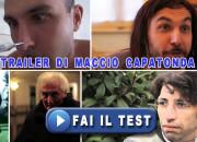 Che trailer di Maccio Capatonda sei?