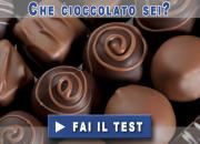 Che Cioccolato Sei?