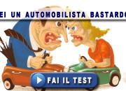 Sei un automobilista bastardo?