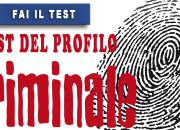 Qual è il tuo potenziale profilo criminale?