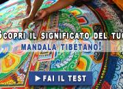 Scopri il tuo Mandala Tibetano!